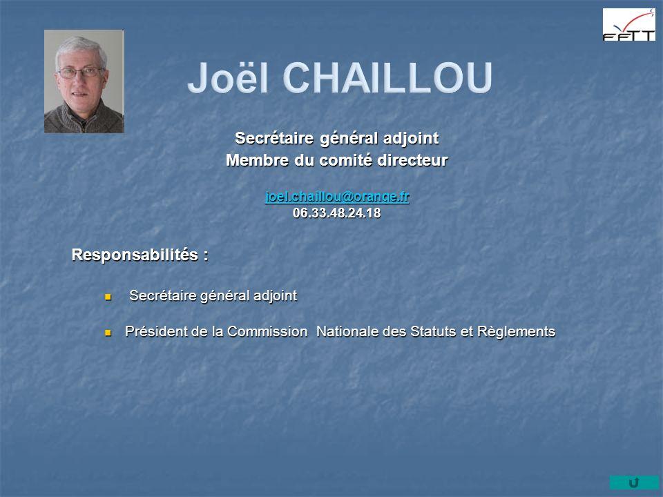 Secrétaire général adjoint Membre du comité directeur