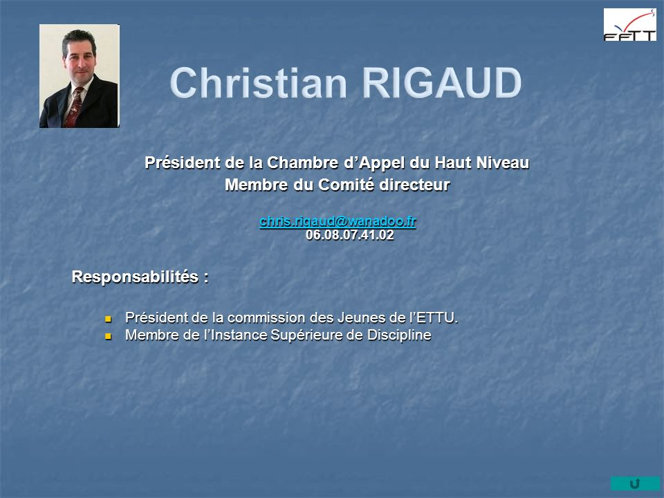 Christian RIGAUD Président de la Chambre d'Appel du Haut Niveau