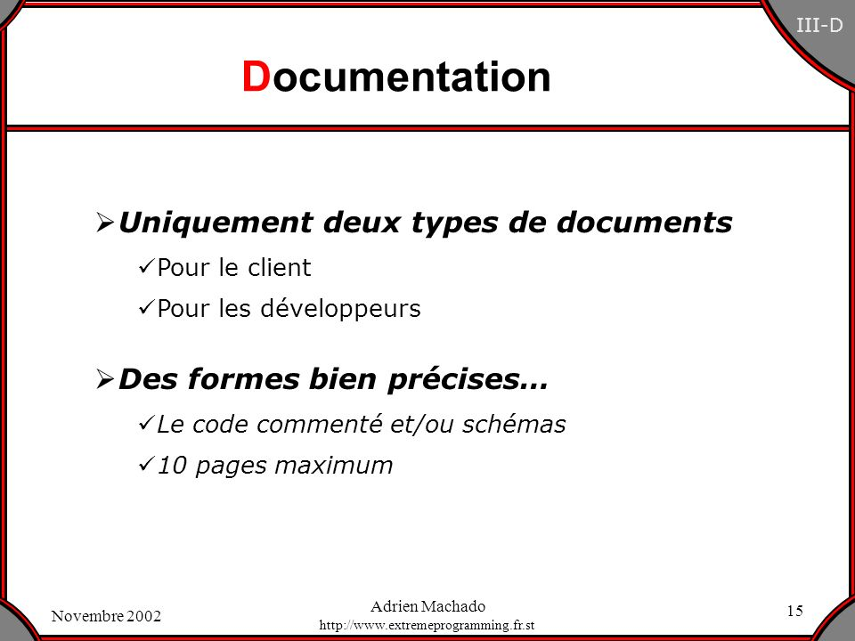 Documentation Uniquement deux types de documents