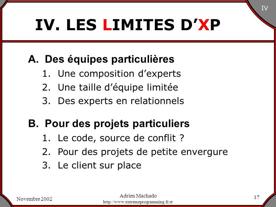 IV. LES LIMITES D'XP A. Des équipes particulières