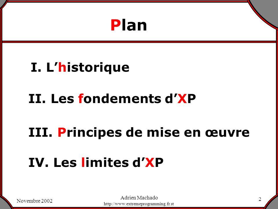Plan I. L'historique II. Les fondements d'XP