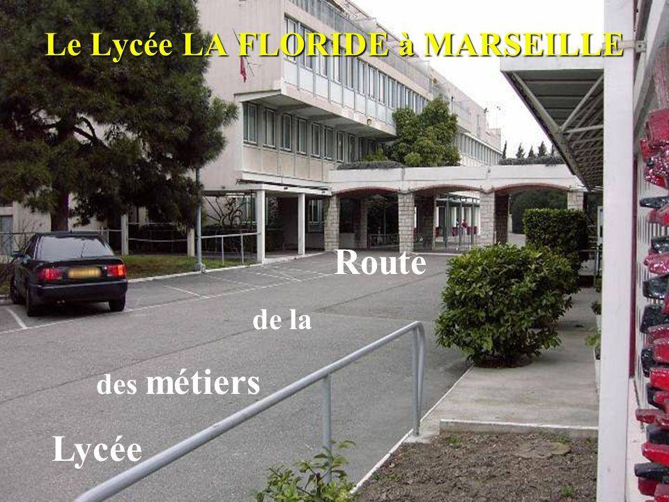 Le Lycée LA FLORIDE à MARSEILLE
