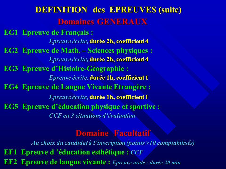 DEFINITION des EPREUVES (suite)