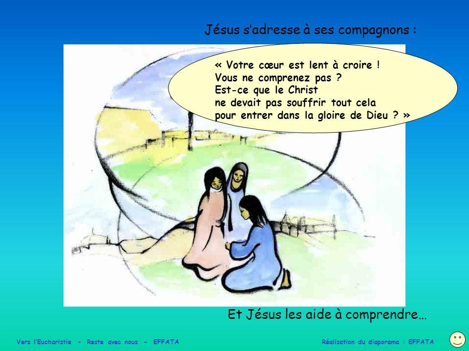 Jésus s'adresse à ses compagnons :