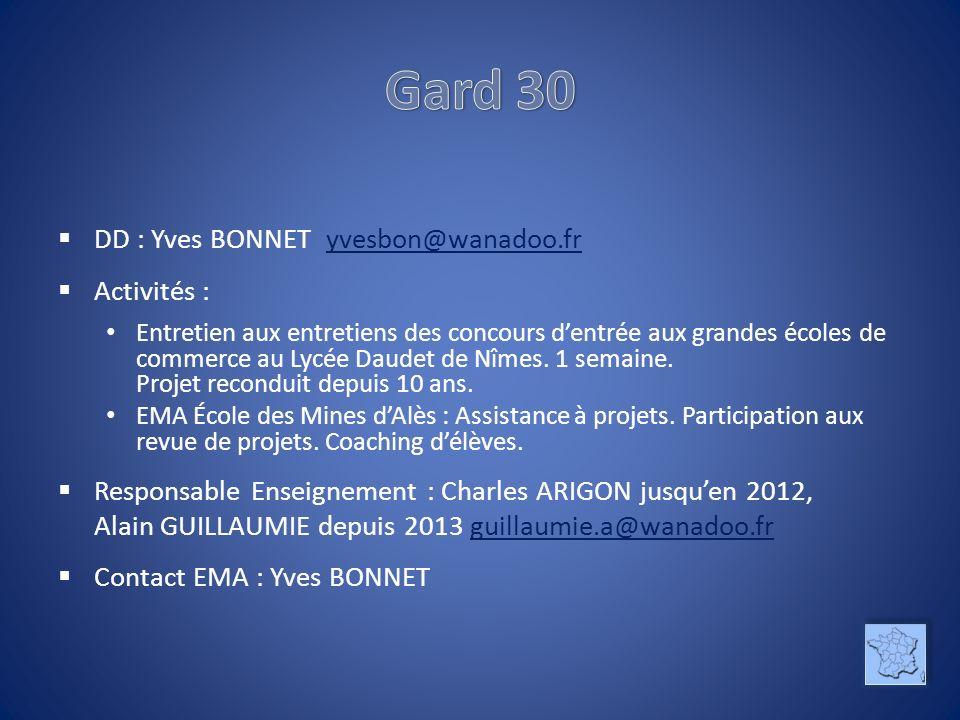 Gard 30 DD : Yves BONNET yvesbon@wanadoo.fr Activités :
