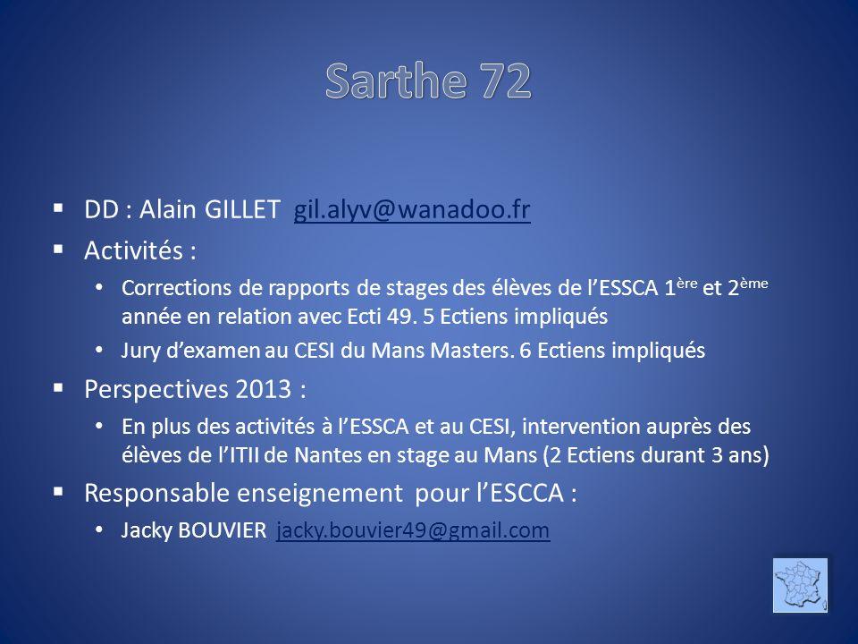 Sarthe 72 DD : Alain GILLET gil.alyv@wanadoo.fr Activités :