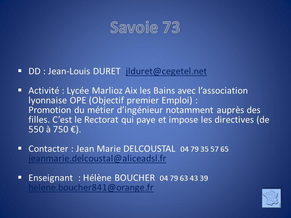 Savoie 73 DD : Jean-Louis DURET jlduret@cegetel.net