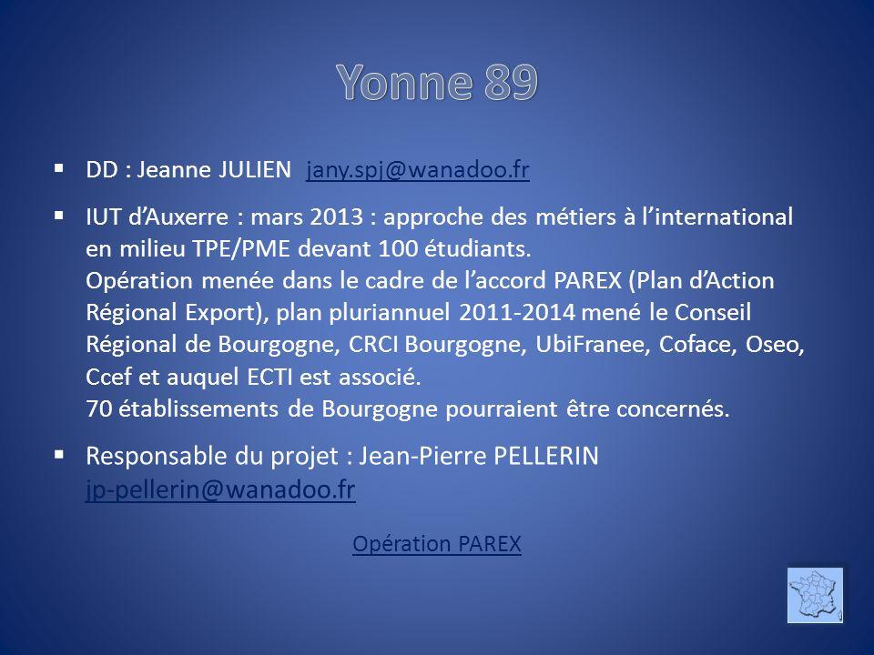 Yonne 89 DD : Jeanne JULIEN jany.spj@wanadoo.fr