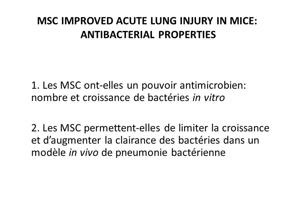 MSC IMPROVED ACUTE LUNG INJURY IN MICE: ANTIBACTERIAL PROPERTIES