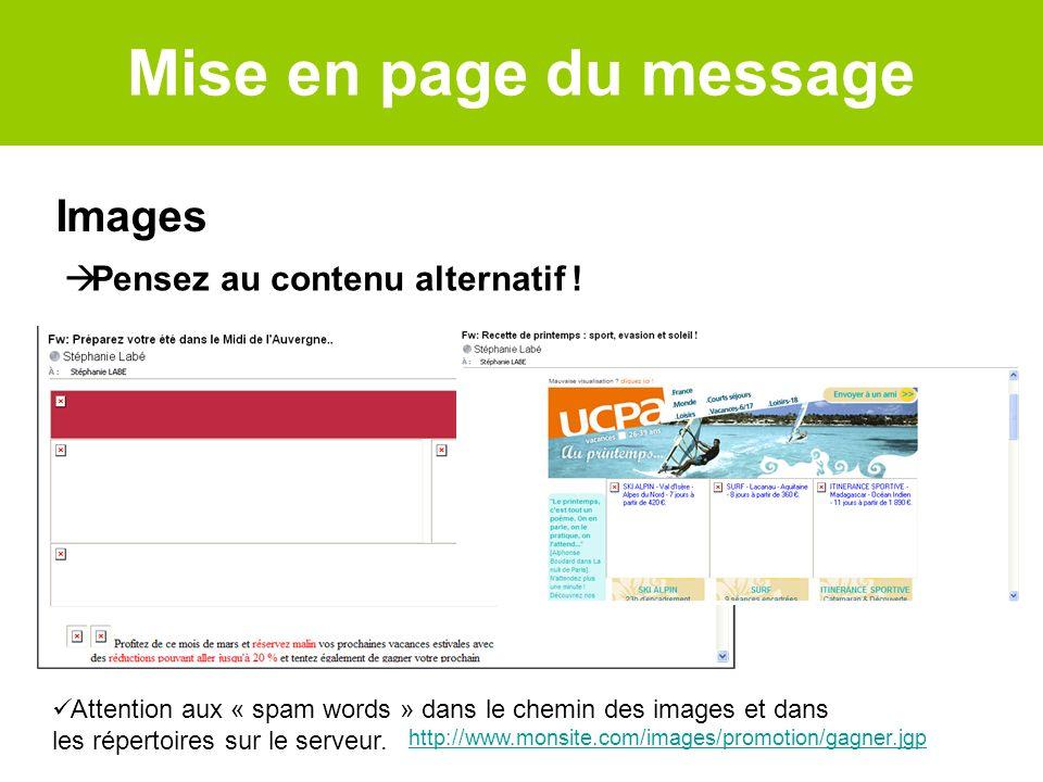 Mise en page du message Images Pensez au contenu alternatif !