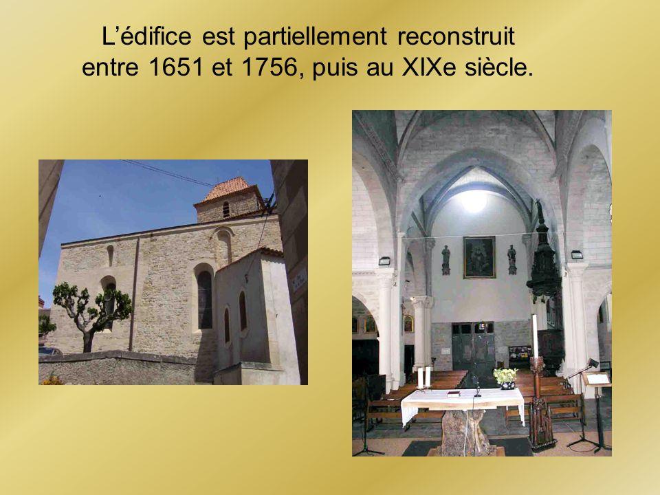 L'édifice est partiellement reconstruit entre 1651 et 1756, puis au XIXe siècle.