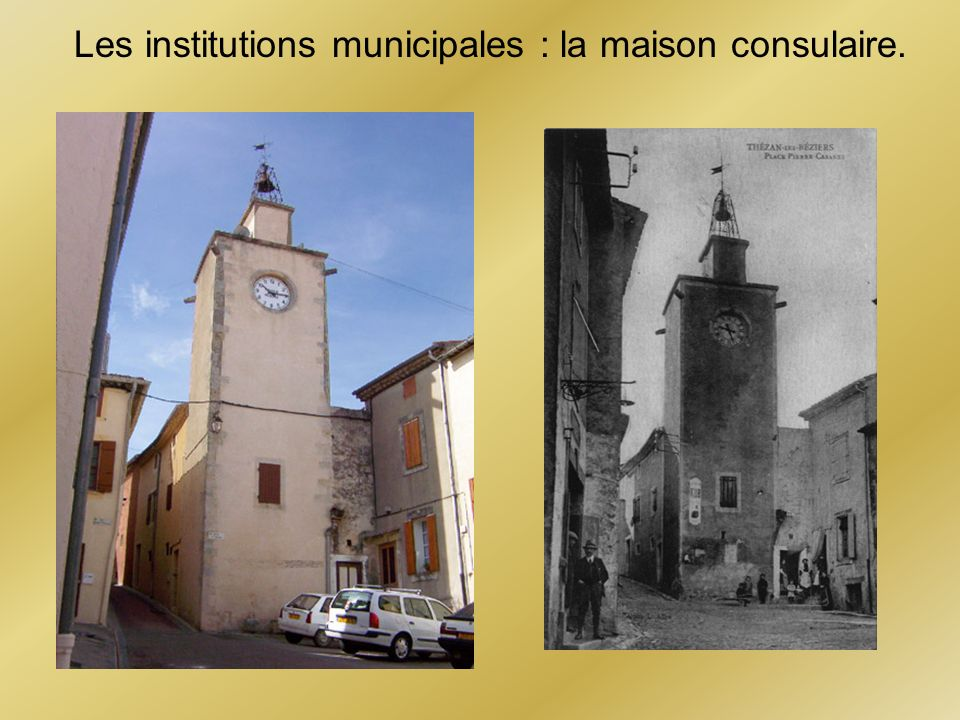 Les institutions municipales : la maison consulaire.