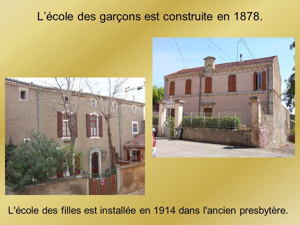 L'école des garçons est construite en 1878.