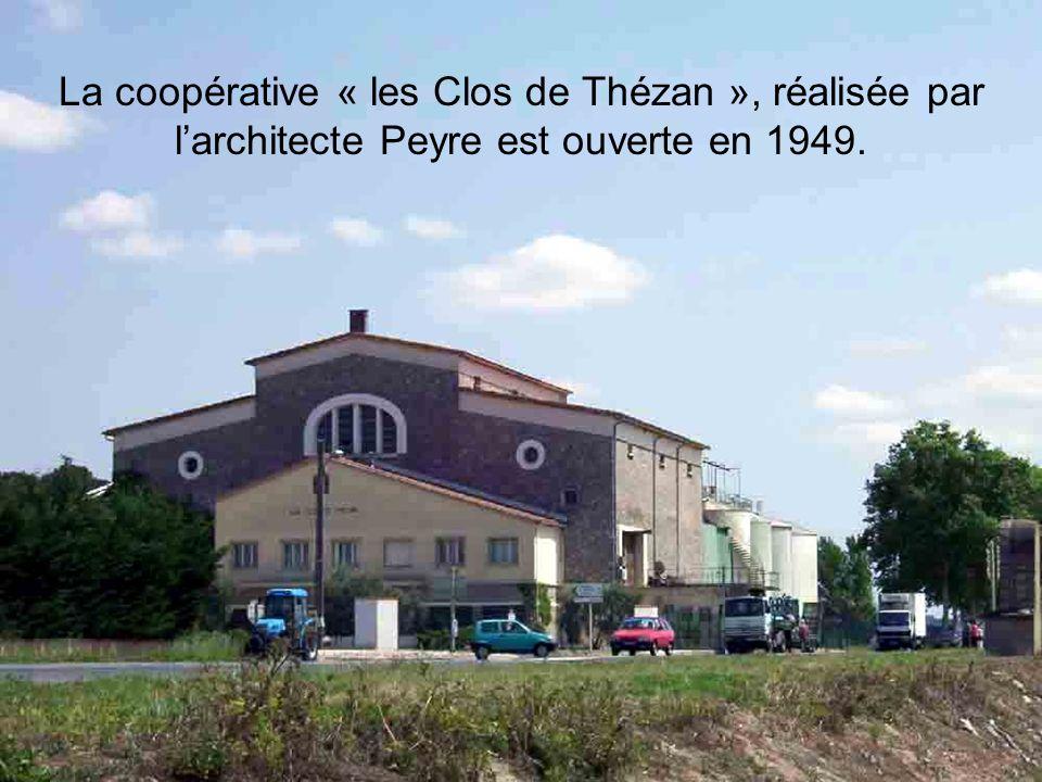 La coopérative « les Clos de Thézan », réalisée par l'architecte Peyre est ouverte en 1949.