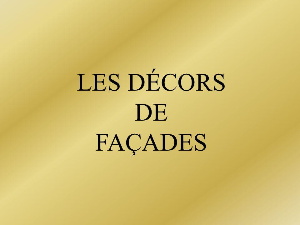 LES DÉCORS DE FAÇADES