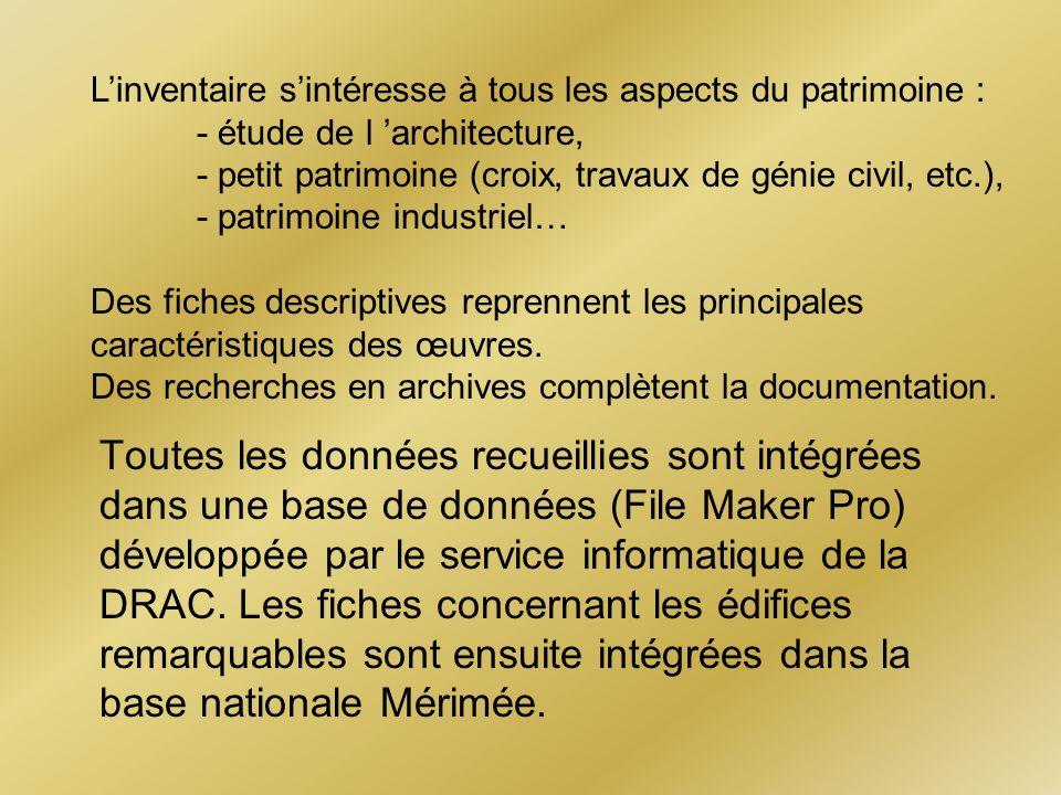 L'inventaire s'intéresse à tous les aspects du patrimoine :