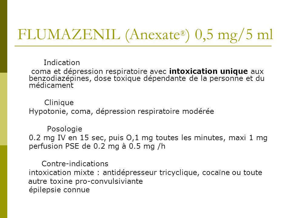 FLUMAZENIL (Anexate®) 0,5 mg/5 ml
