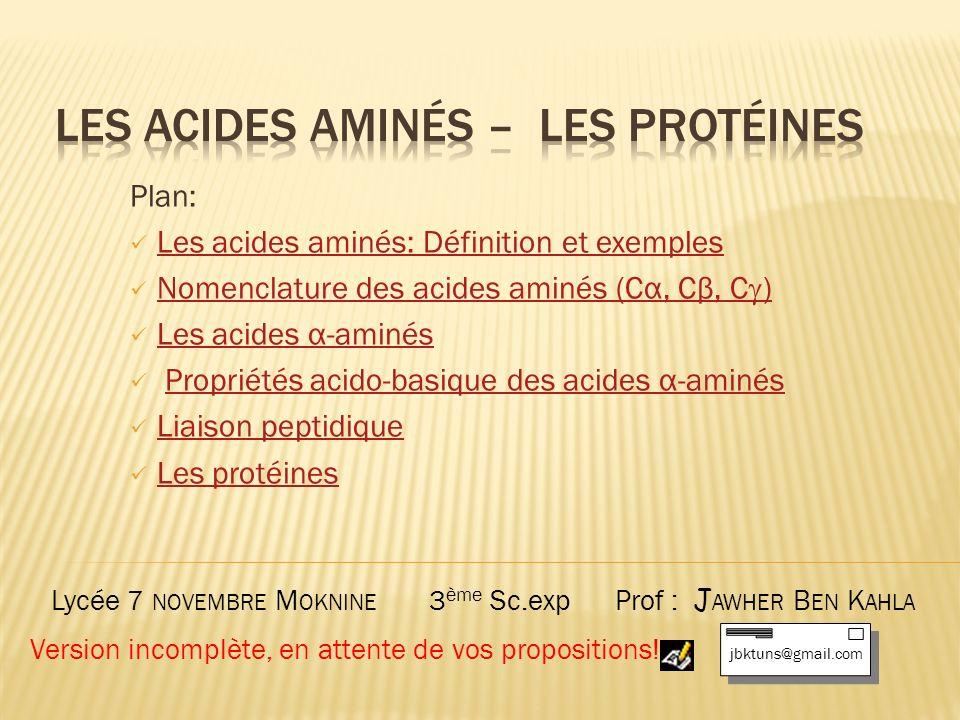Les acides aminés – les protéines