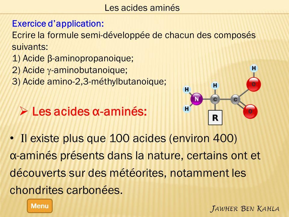 Les acides α-aminés: Il existe plus que 100 acides (environ 400)