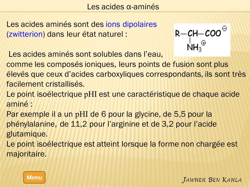 Les acides aminés sont des ions dipolaires