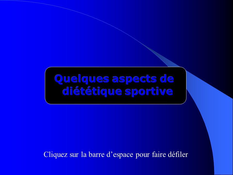 Quelques aspects de diététique sportive