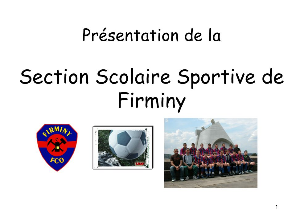 Présentation de la Section Scolaire Sportive de Firminy