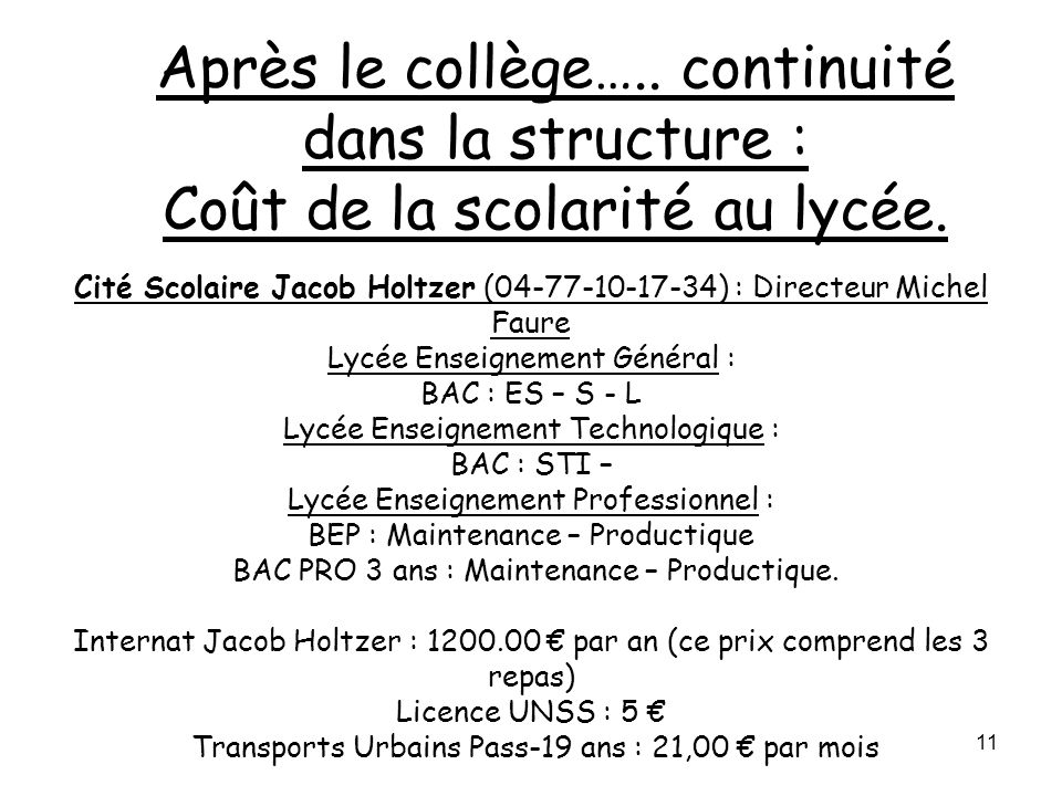 Après le collège….. continuité dans la structure : Coût de la scolarité au lycée.