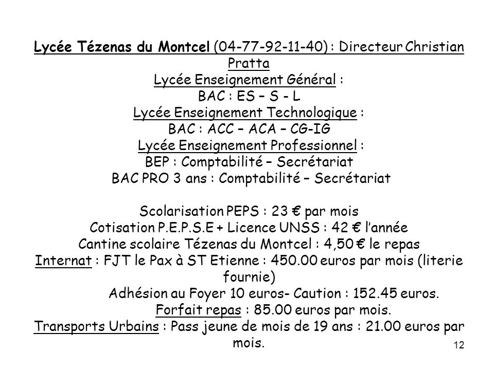 Adhésion au Foyer 10 euros- Caution : 152.45 euros.