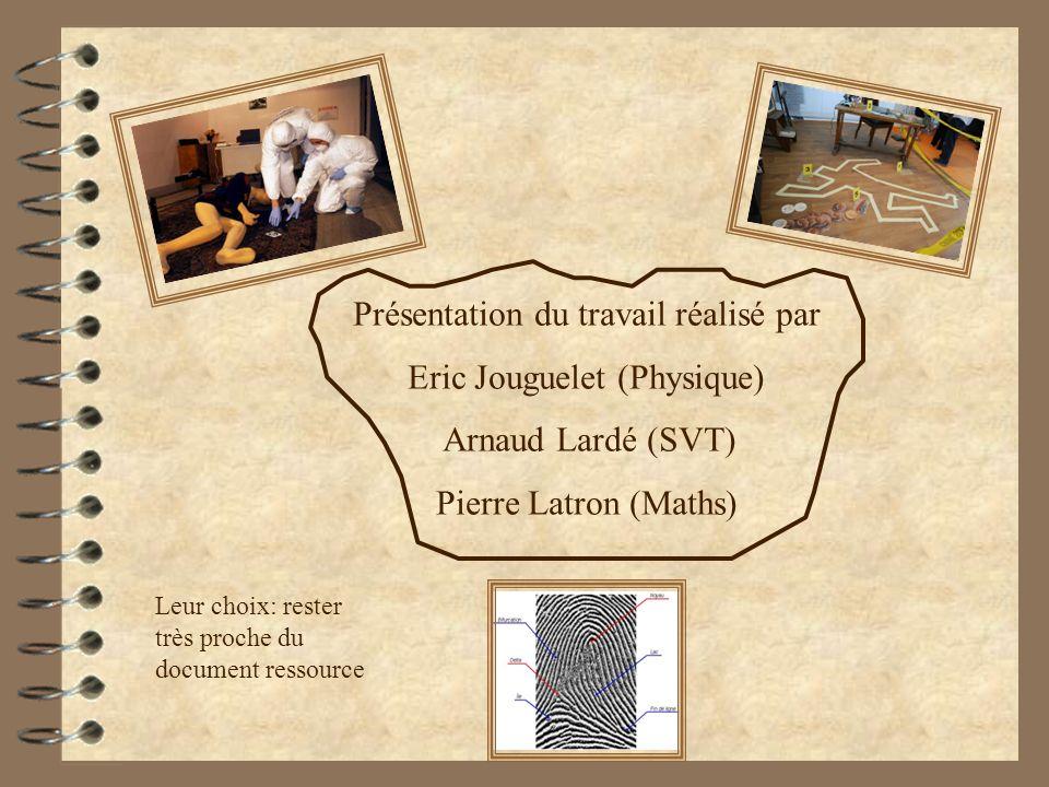 Présentation du travail réalisé par Eric Jouguelet (Physique)