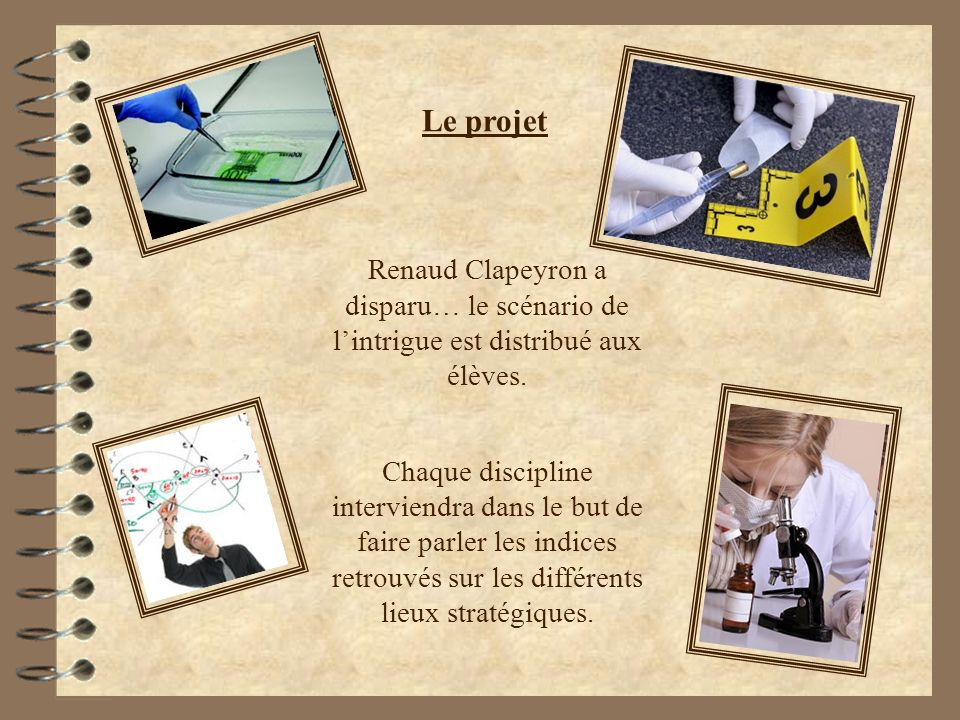 Le projet Renaud Clapeyron a disparu… le scénario de l'intrigue est distribué aux élèves.