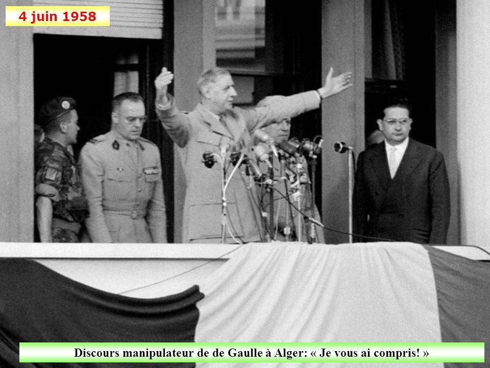 Discours manipulateur de de Gaulle à Alger: « Je vous ai compris! »