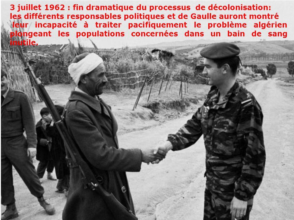 3 juillet 1962 : fin dramatique du processus de décolonisation: