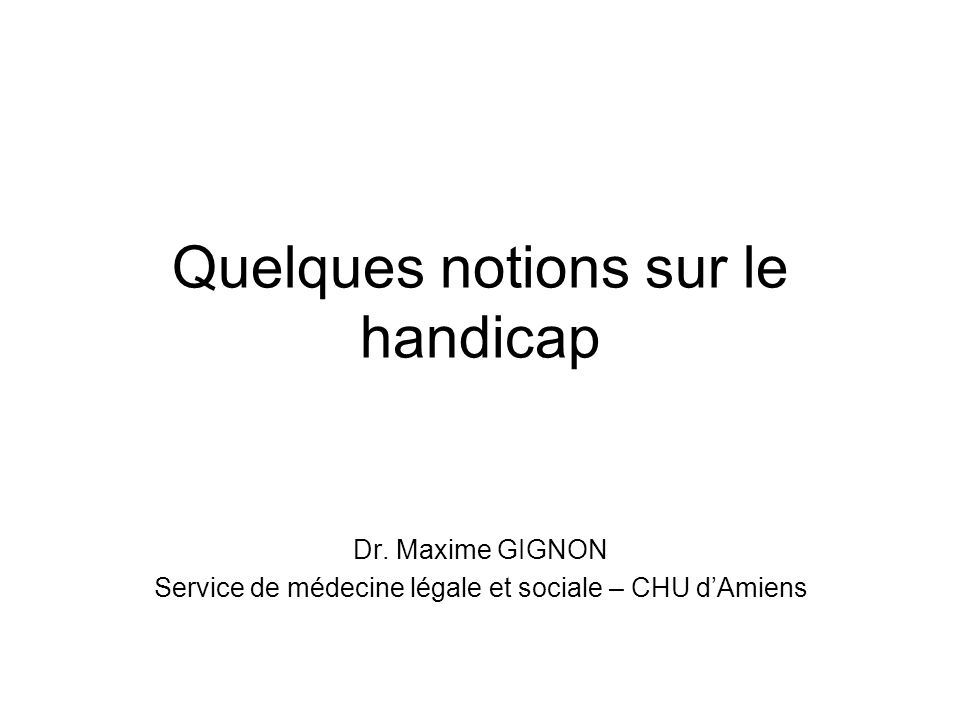 Quelques notions sur le handicap