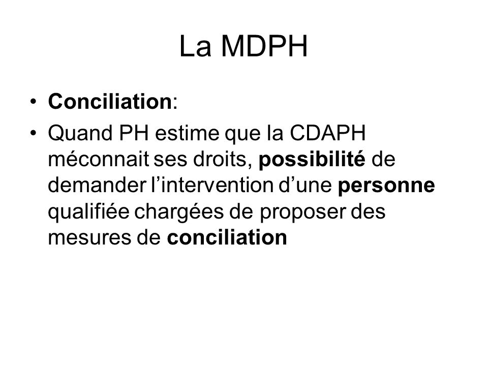 La MDPH Conciliation: