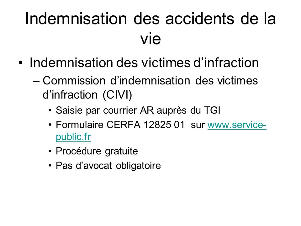 Indemnisation des accidents de la vie