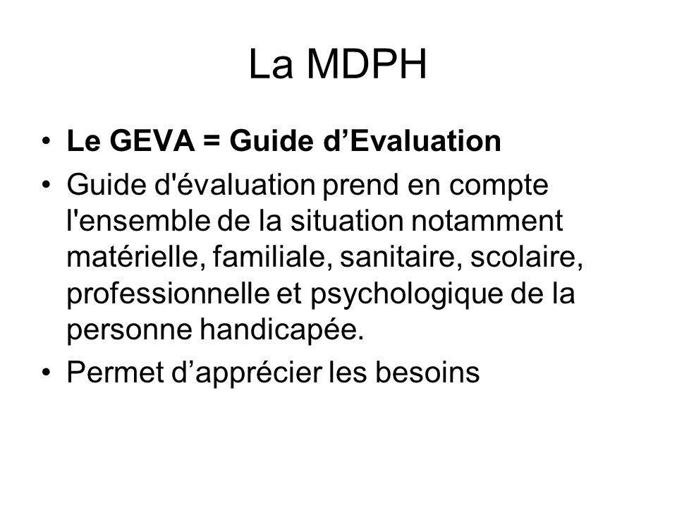 La MDPH Le GEVA = Guide d'Evaluation