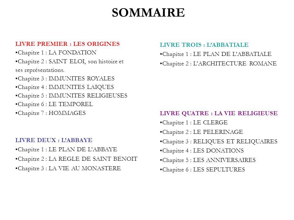 SOMMAIRE LIVRE PREMIER : LES ORIGINES Chapitre 1 : LA FONDATION