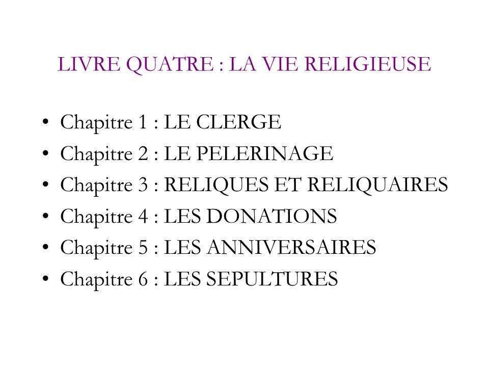 LIVRE QUATRE : LA VIE RELIGIEUSE
