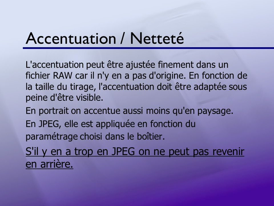 Accentuation / Netteté
