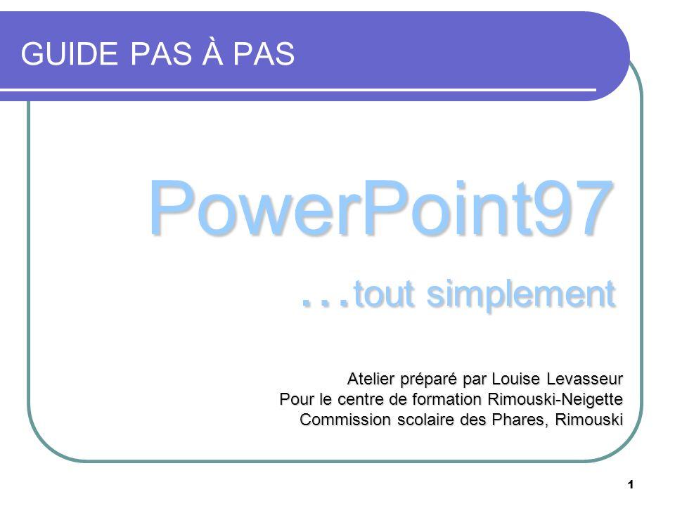 PowerPoint97 …tout simplement