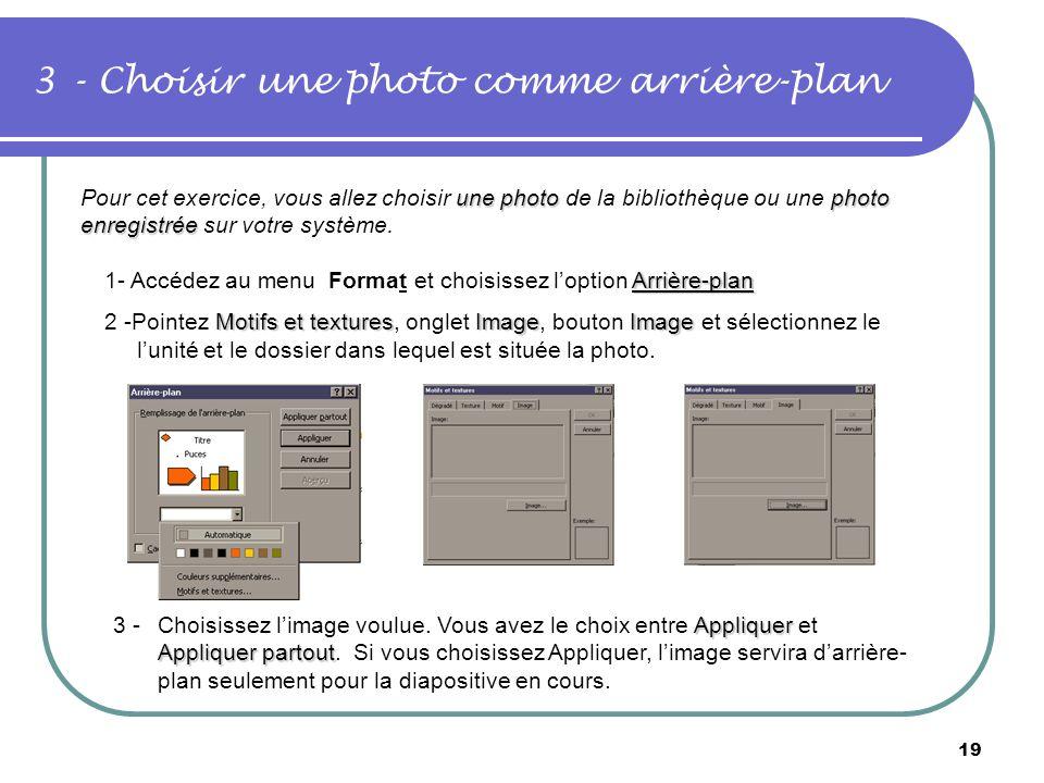 3 - Choisir une photo comme arrière-plan