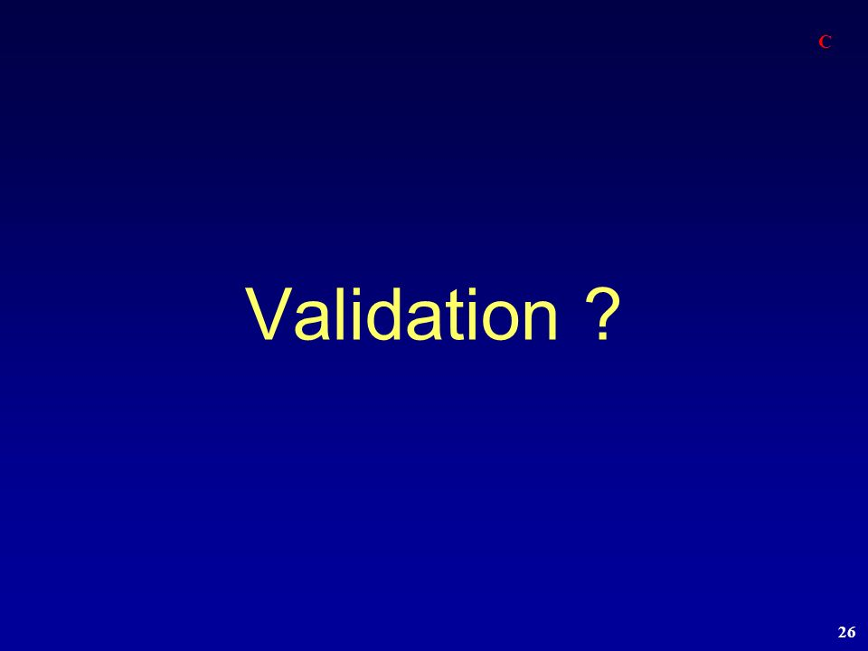 C Validation