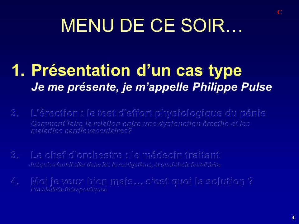 MENU DE CE SOIR… Présentation d'un cas type