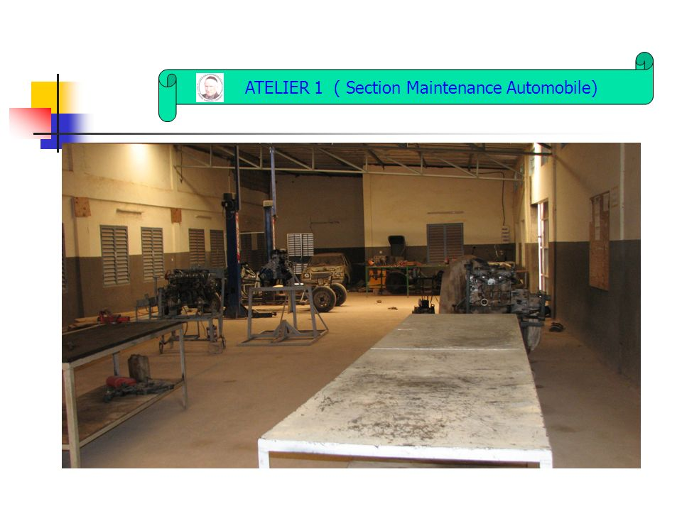 ATELIER 1 ( Section Maintenance Automobile)