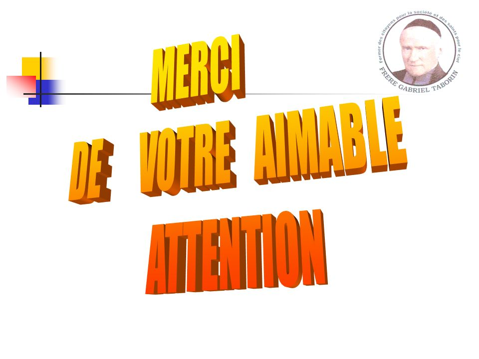MERCI DE VOTRE AIMABLE ATTENTION 26