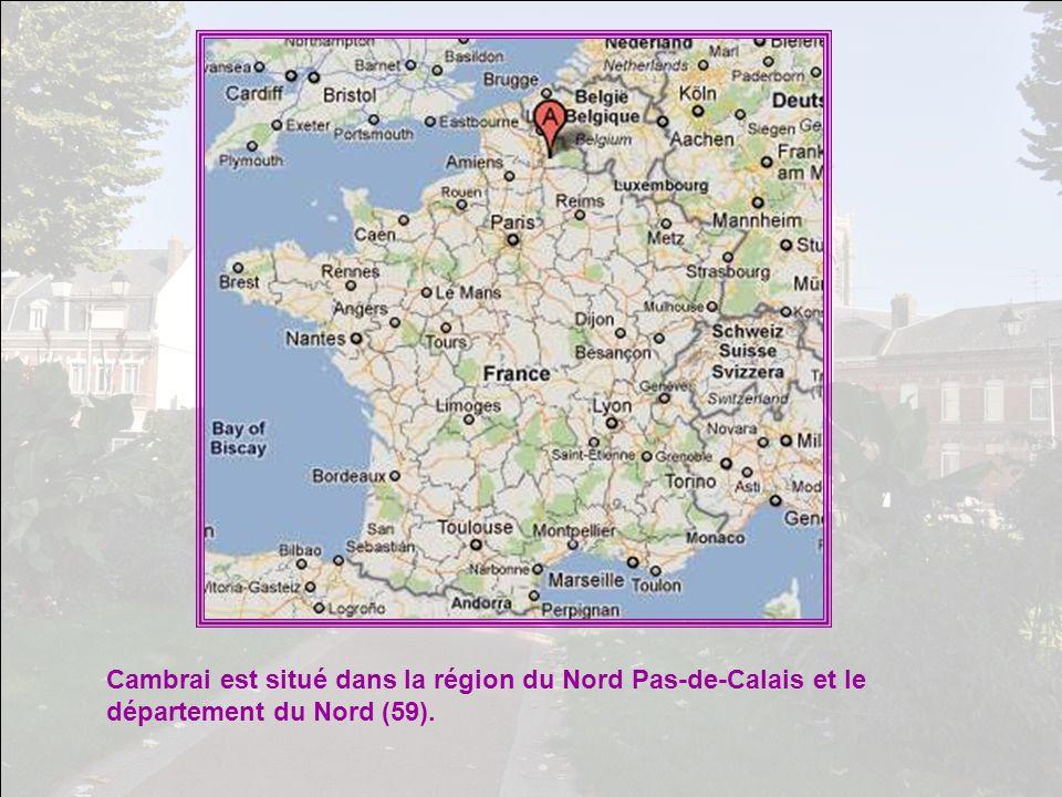 Cambrai est situé dans la région du Nord Pas-de-Calais et le département du Nord (59).
