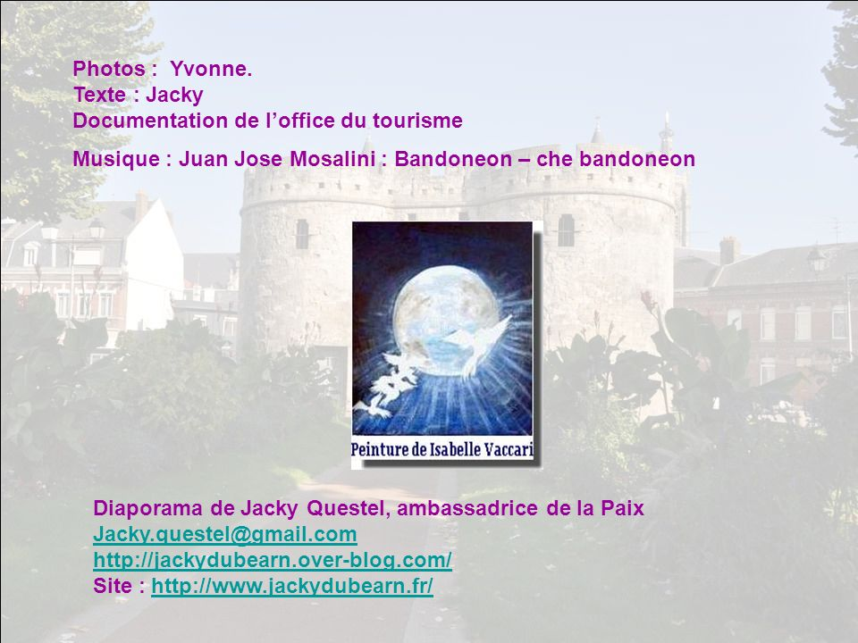 Photos : Yvonne. Texte : Jacky Documentation de l'office du tourisme