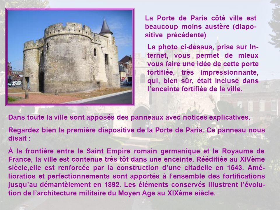 La Porte de Paris côté ville est beaucoup moins austère (diapo-sitive précédente)