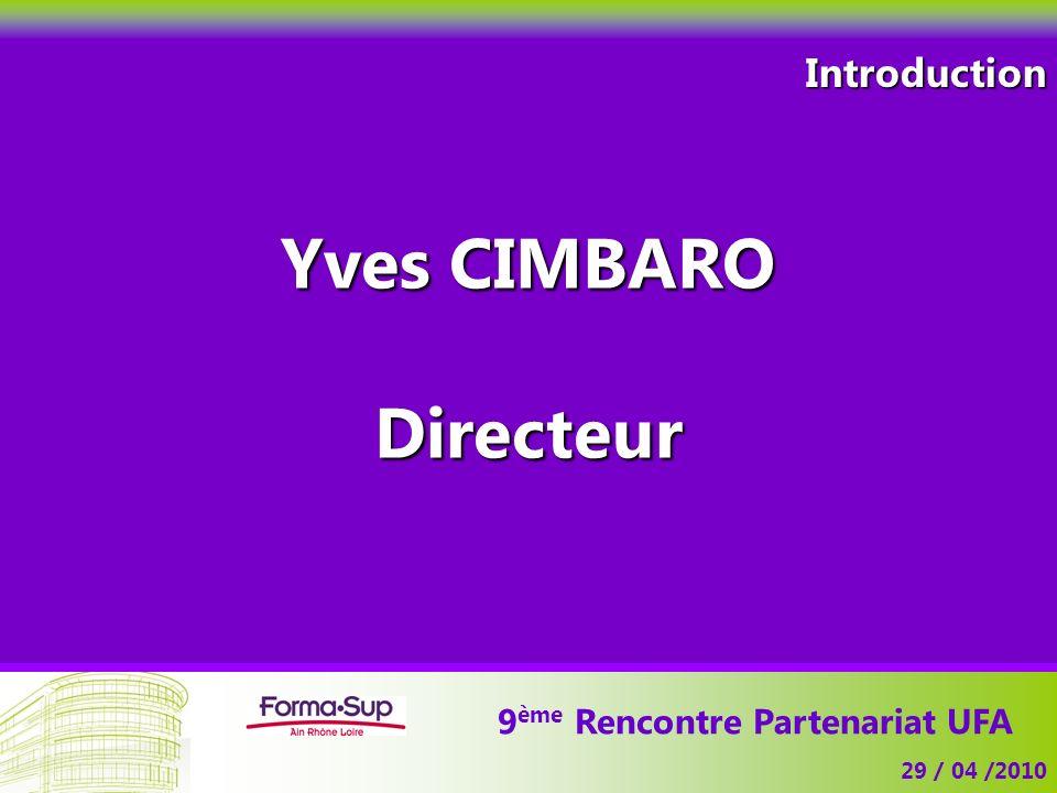 Yves CIMBARO Directeur 9ème Rencontre Partenariat UFA
