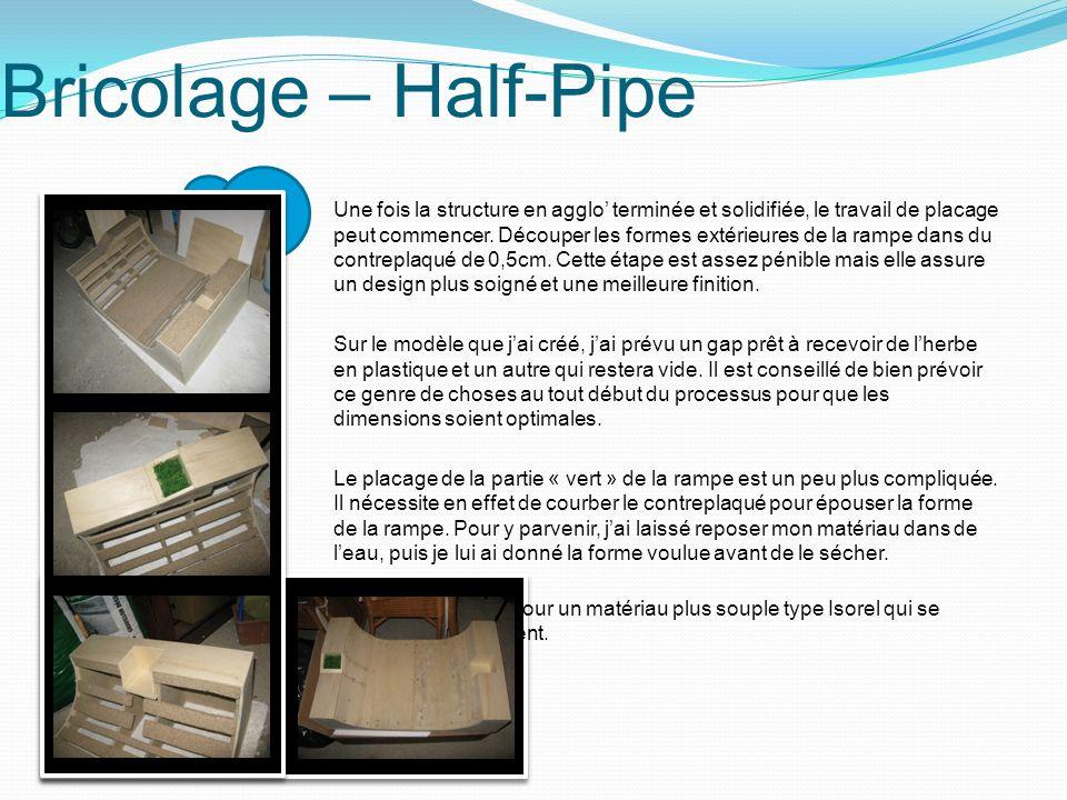 Bricolage – Half-Pipe